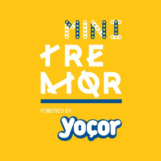 MINI TREMOR powered by YOÇOR