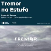 Tremor na Estufa: Five Years Special – A Contest Certified by Azorean Nature